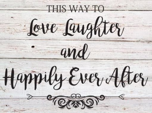 This way to Love, Laughter... Wedding Sign