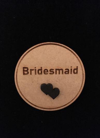 Bridesmaid Wooden Wedding Badge