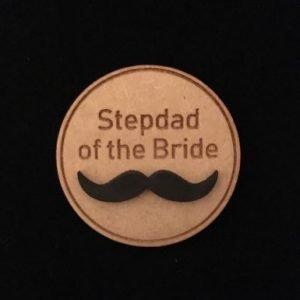 Stepdad of Bride Wooden Wedding Badge
