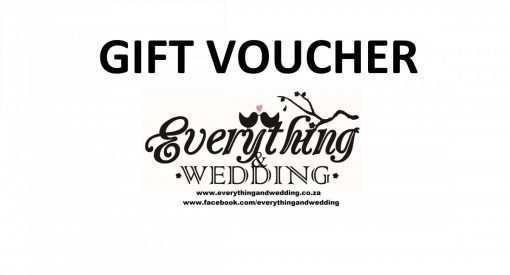 Gift Voucher to shop at www.everythingandwedding.co.za