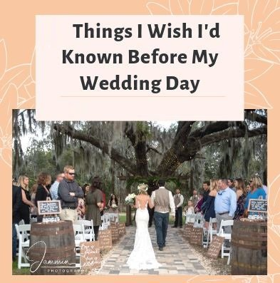 Things I wish I'd known before my Wedding Day