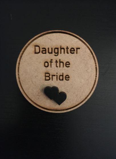 Daughter of the Bride Wooden Wedding Badge