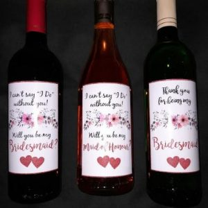 Maid of Honour | Bridesmaid | Thank You or Will You Be | Wine bottle stickers