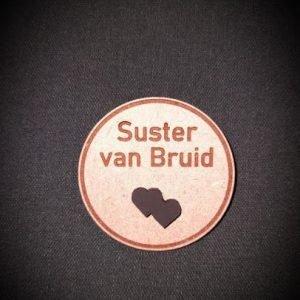 Wedding badge suster van bruid