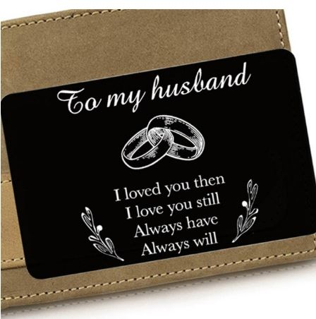 Husband   Boyfriend   Fiance'   Wedding Gift   Wallet Insert Card for Him
