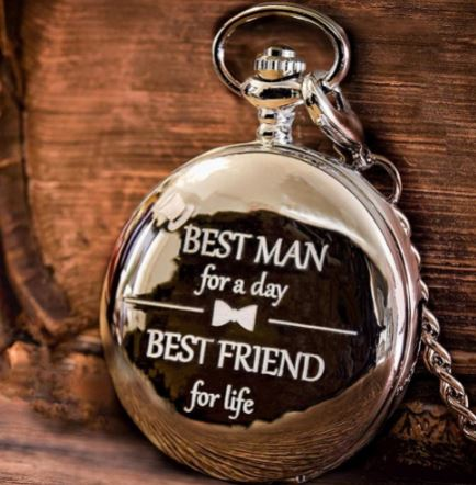 """Bestman Pocket Watch   """"Bestman for a day, Best friends for life"""""""